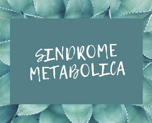 Come prevenire la sindrome metabolica